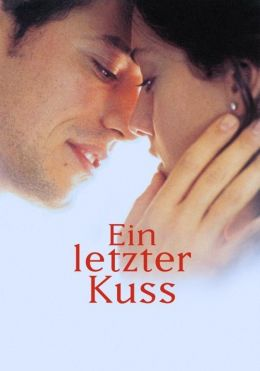 Ein letzter Kuss - Plakat