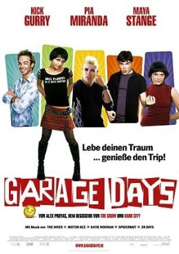 Garage Days  Twentieth Century Fox