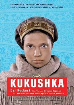 Kukushka - Der Kuckuck  Kool Filmdistribution