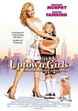 Uptown Girls - Eine Zicke kommt selten allein...ry Fox