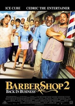Barbershop 2: Back in Business  2004 Twentieth Century Fox