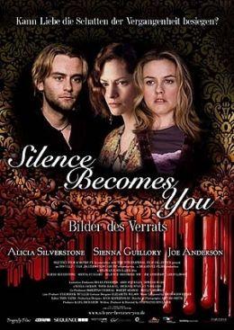 Silence Becomes You - Bilder des Verrats  Filmlichter...erleih
