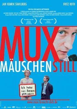 Muxmäuschenstill  X Verleih AG