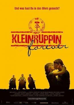 Kleinruppin Forever  2004 Senator Film