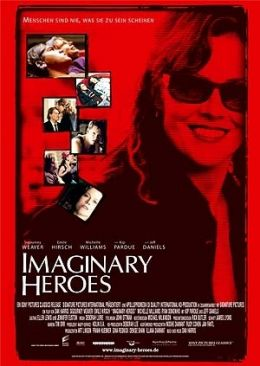Imaginary Heroes  2005 Sony Pictures Releasing GmbH