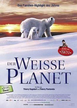 Der weiße Planet  2006 Concorde Filmverleih GmbH