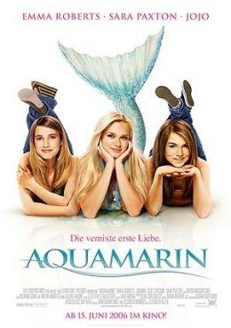 Aquamarin - Die vernixte erste Liebe  2006 Twentieth...ry Fox