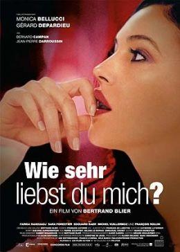 Wie sehr liebst du mich?  2006 Concorde Filmverleih GmbH