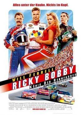 Ricky Bobby - König der Rennfahrer  2006 Sony...g GmbH