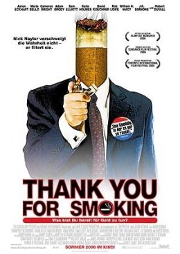 Thank you for smoking  2006 Twentieth Century Fox