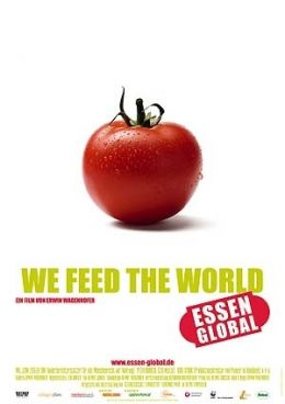 We Feed The World - Essen global  Delphi Filmverleih GmbH