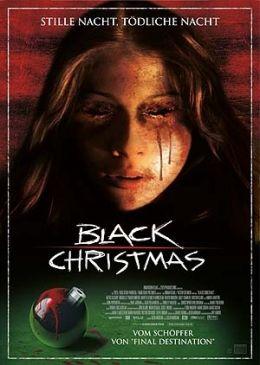 Black Christmas  2006 Concorde Filmverleih GmbH
