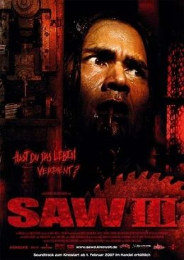 Saw III  Kinowelt Filmverleih GmbH