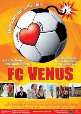 Filmplakat - FC Venus - Elf Paare müsst ihr sein