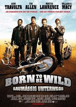 Born to be wild - Saumäßig unterwegs!  Buena Vista...ermany