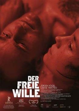 Der Freie Wille  Kinowelt Filmverleih GmbH