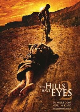The Hills Have Eyes 2  2007 Twentieth Century Fox