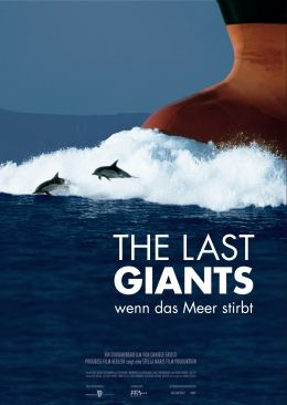 Filmplakat - 'The Last Giants - Wenn das Meer stirbt'