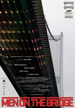 Men on the Bridge - Köprüdekiler