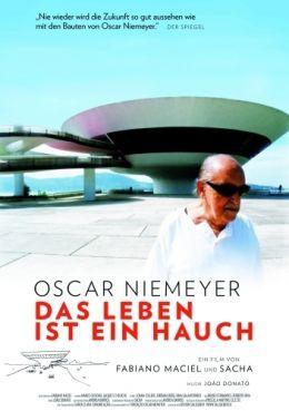 Oscar Niemeyer - Das Leben ist ein Hauch - Poster