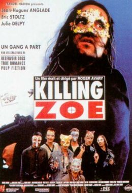Killing Zoe Filmplakat