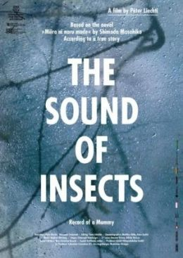 Das Summen der Insekten - Bericht einer Mumie