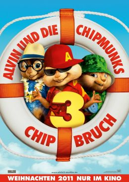 Alvin and the Chipmunks 3: Chipbruch - Teaserplakat