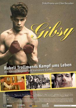 Gibsy - Die Geschichte des Boxers Johann 'Rukeli'...lakat