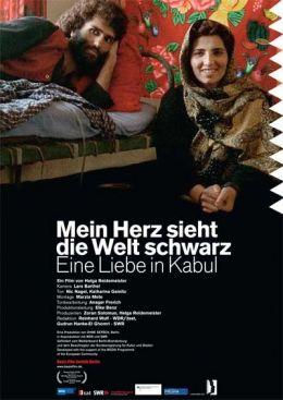 Mein Herz sieht die Welt schwarz - Eine Liebe in Kabul
