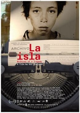 La Isla - Archive einer Tragödie