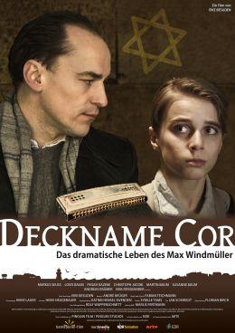 Deckname Cor - Die dramatische Geschichte des Max...üller