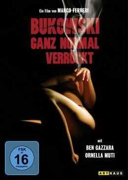 Bukowski - Ganz normal verrückt