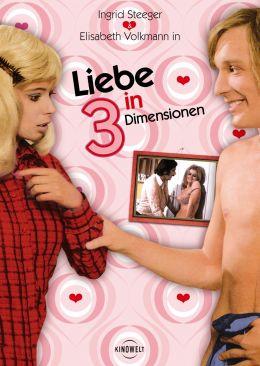 Liebe in drei Dimensionen