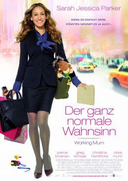Plakat - Der ganz normale Wahnsinn - Working Mum