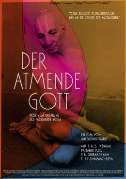 Der Atmende Gott - Eine Reise zum Ursprung des...Yoga