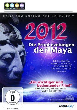 2012 - Die Prophezeiungen der Maya