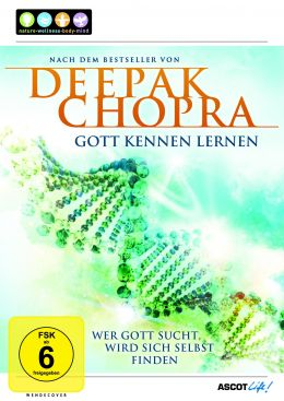 Deepak Chopra: How to Know God