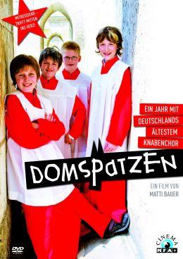 Domspatzen - Ein Jahr mit Deutschlands ältestem Knabenchor