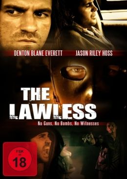 The Lawless - No Guns, No Bombs, No Witnesses