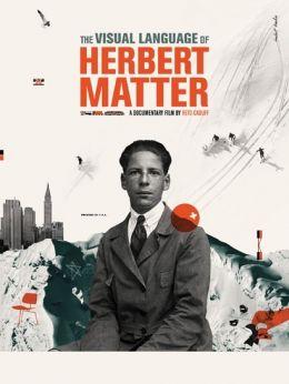 The Visual Language of Herbert Matter