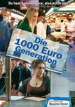 Die 1000 Euro-Generation