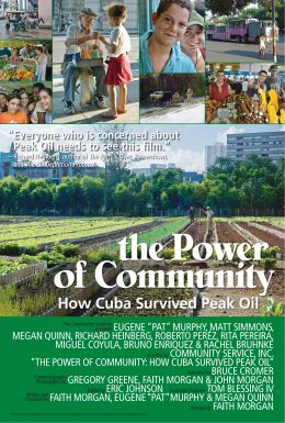 The Power of Community: How Cuba Survived Peak Oil