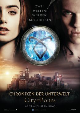 Chroniken der Unterwelt - City of Bones - The Mortal...lakat
