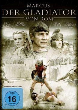 Marcus – Der Gladiator von Rom