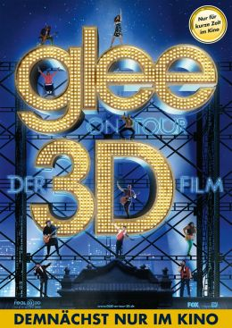 Glee on Tour - Der 3D Film!