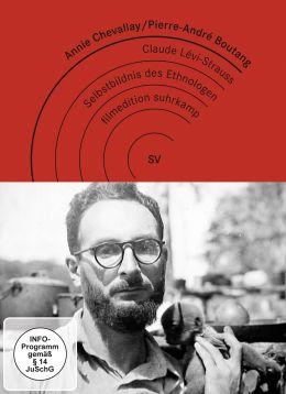 Claude Lévi-Strauss, das Selbstbildnis des Ethnologen