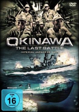 Okinawa The Last Battle
