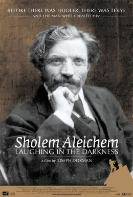Sholem Aleichem: Laughing in the Darknes