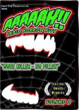 AAAAAH!! Indie Horror Hits Volume 2
