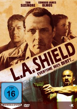 L.A. Shield - Everyone Dies Dirty...